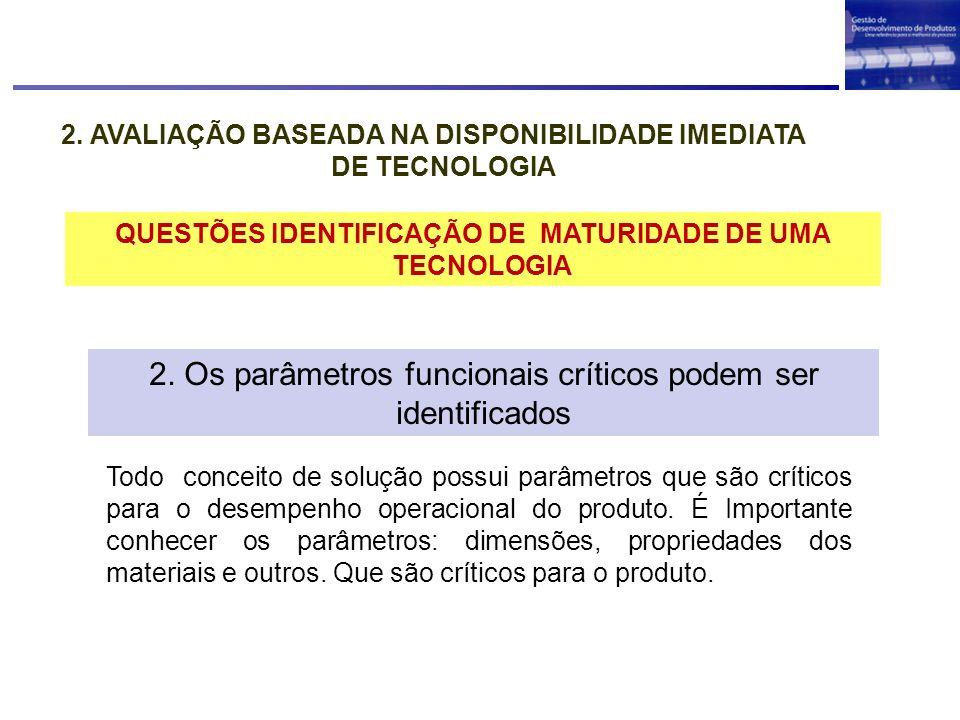 2. Os parâmetros funcionais críticos podem ser identificados