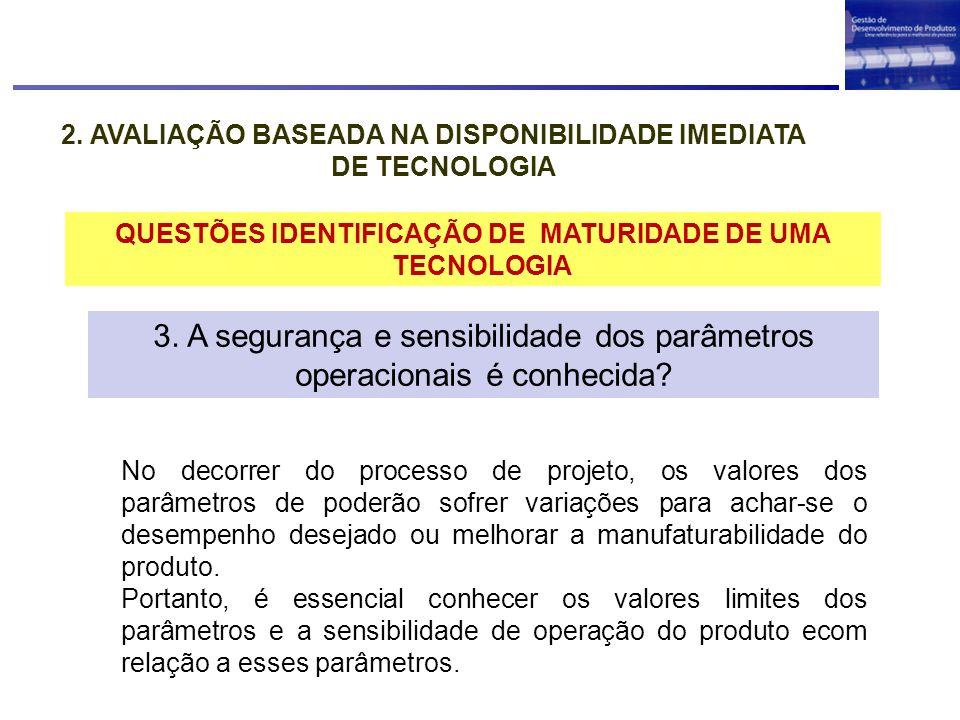 2. AVALIAÇÃO BASEADA NA DISPONIBILIDADE IMEDIATA DE TECNOLOGIA