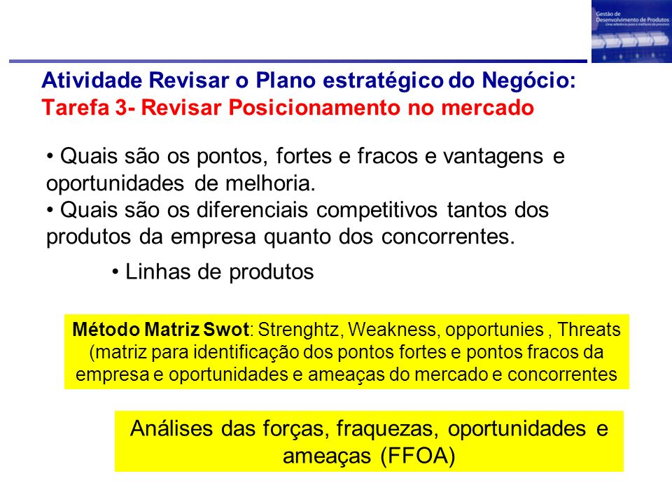 Análises das forças, fraquezas, oportunidades e ameaças (FFOA)