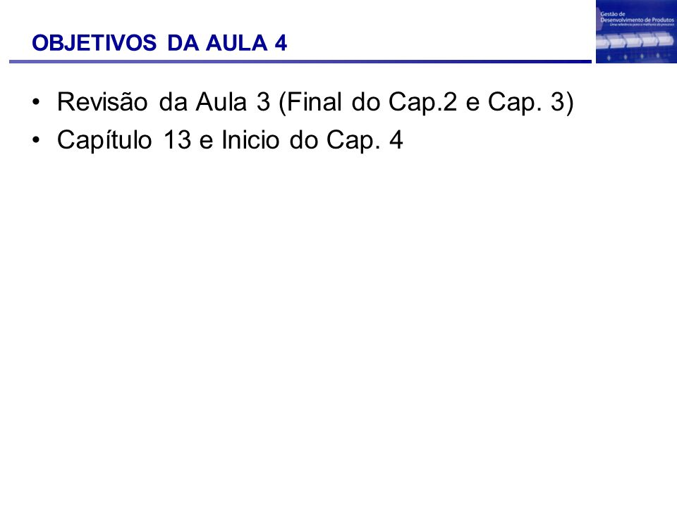 Revisão da Aula 3 (Final do Cap.2 e Cap. 3)