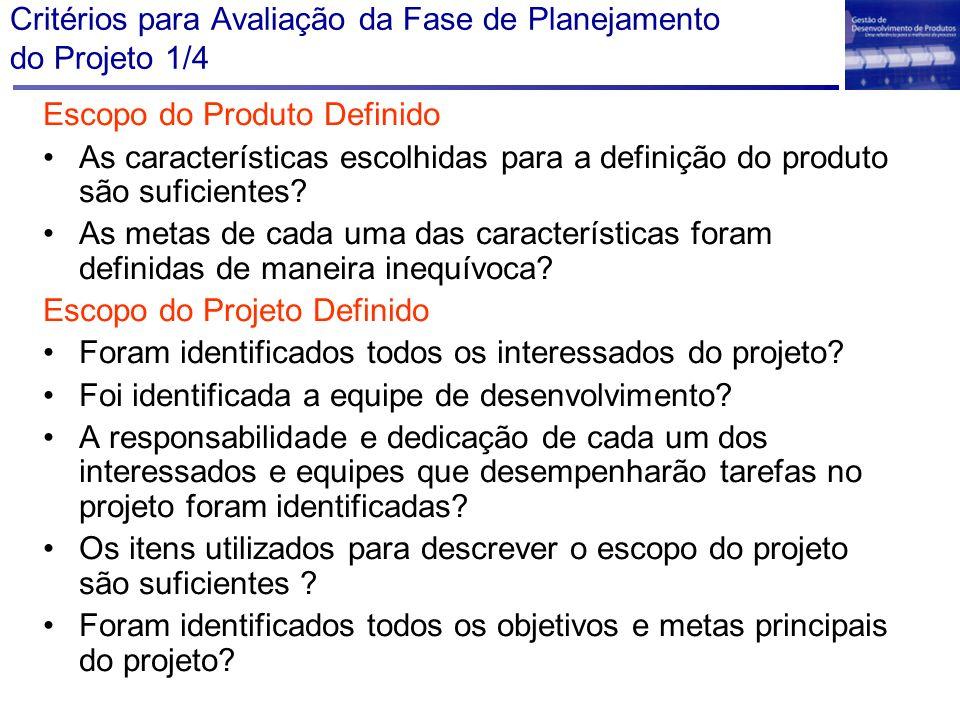 Critérios para Avaliação da Fase de Planejamento do Projeto 1/4