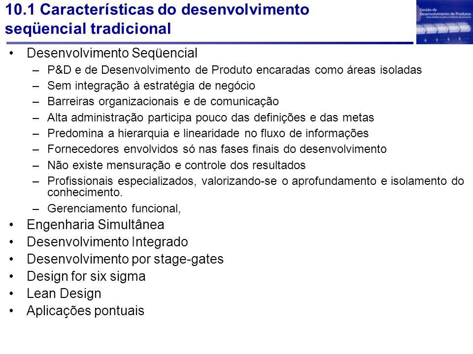 10.1 Características do desenvolvimento seqüencial tradicional