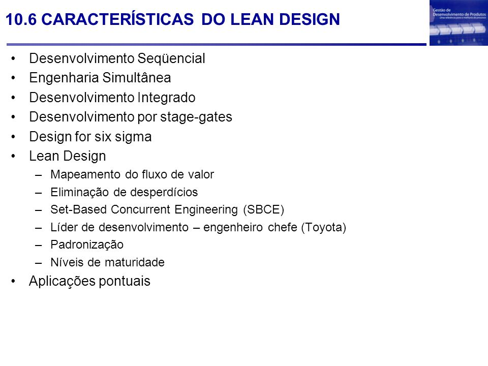 10.6 CARACTERÍSTICAS DO LEAN DESIGN