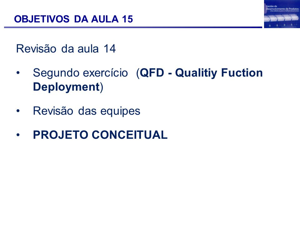 Segundo exercício (QFD - Qualitiy Fuction Deployment)