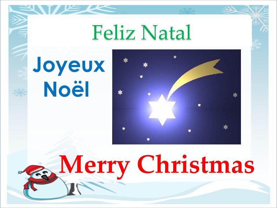 Feliz Natal Joyeux Noël Merry Christmas