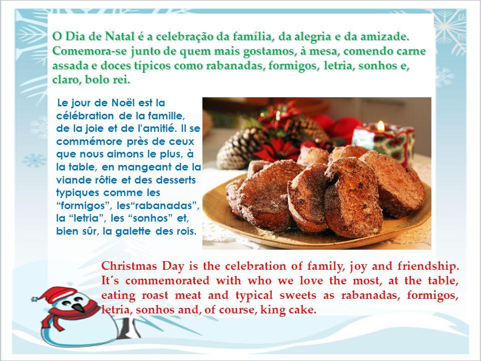 O Dia de Natal é a celebração da família, da alegria e da amizade