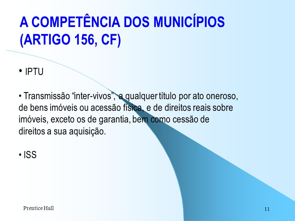 A COMPETÊNCIA DOS MUNICÍPIOS (ARTIGO 156, CF)