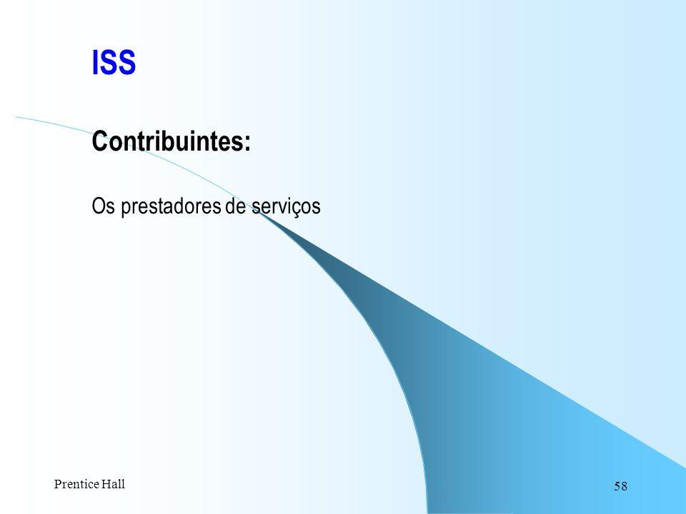 ISS Contribuintes: Os prestadores de serviços Prentice Hall