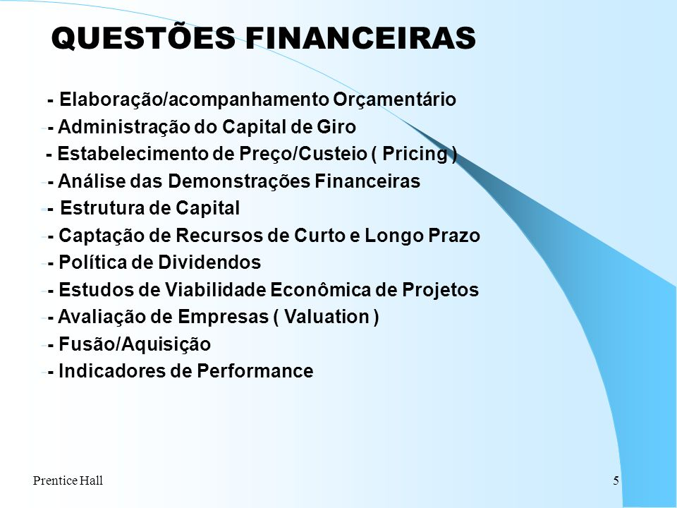 QUESTÕES FINANCEIRAS - Elaboração/acompanhamento Orçamentário