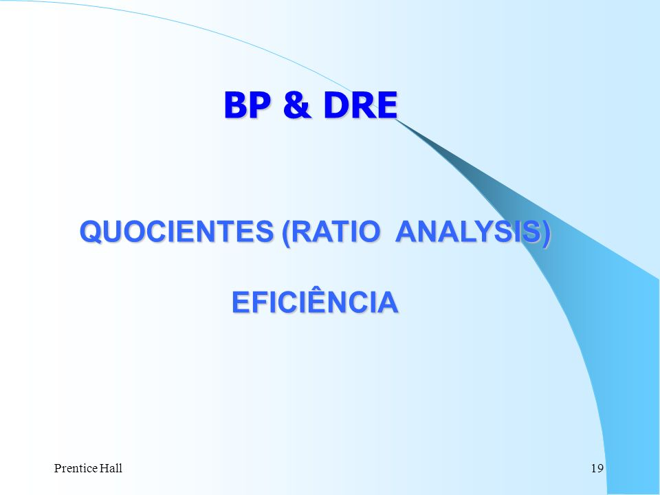 QUOCIENTES (RATIO ANALYSIS)