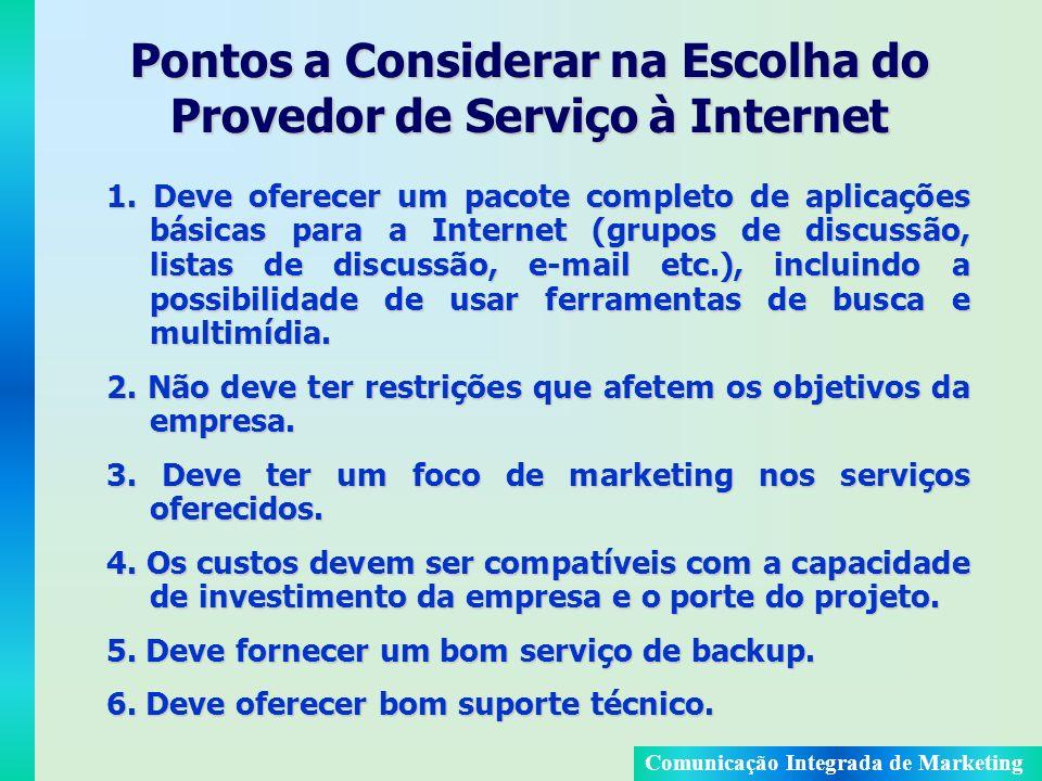 Pontos a Considerar na Escolha do Provedor de Serviço à Internet