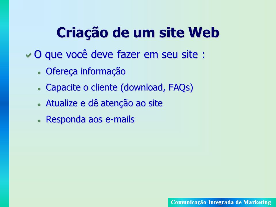 Criação de um site Web O que você deve fazer em seu site :
