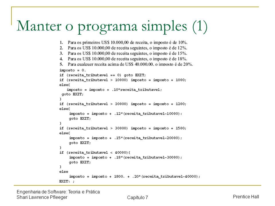 Manter o programa simples (1)