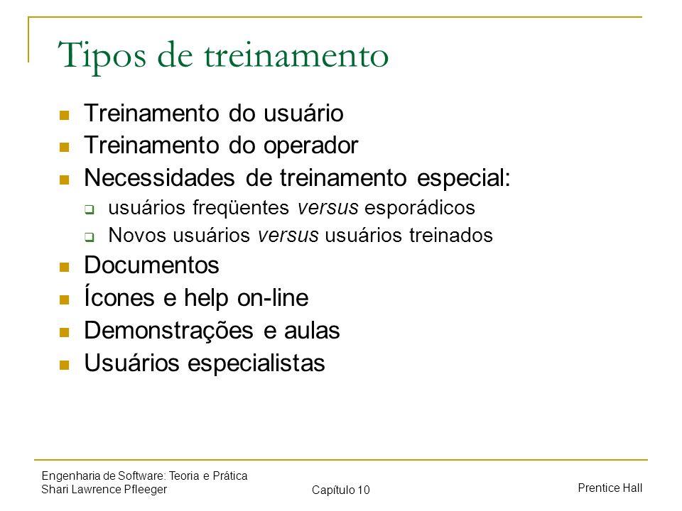 Tipos de treinamento Treinamento do usuário Treinamento do operador