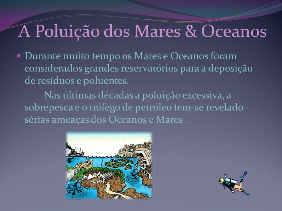 A Poluição dos Mares & Oceanos