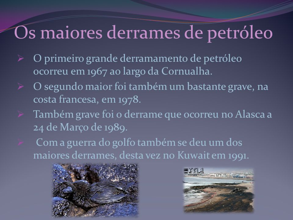 Os maiores derrames de petróleo
