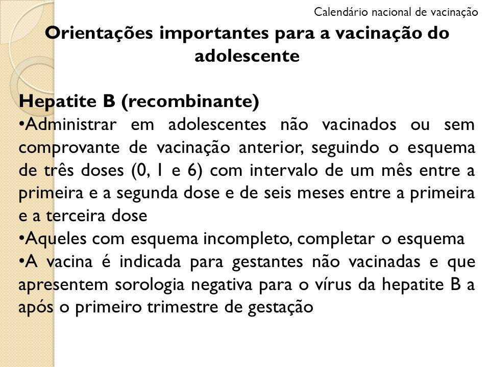 Orientações importantes para a vacinação do adolescente