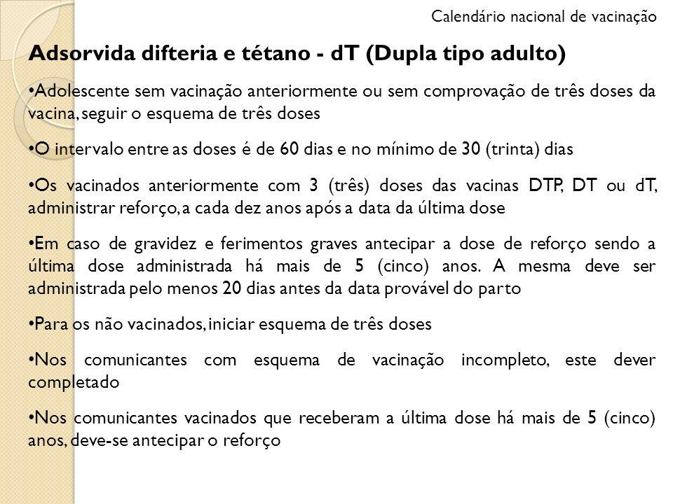 Adsorvida difteria e tétano - dT (Dupla tipo adulto)