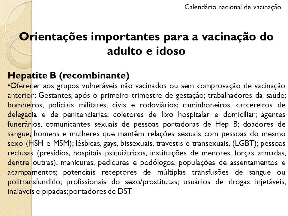 Orientações importantes para a vacinação do adulto e idoso