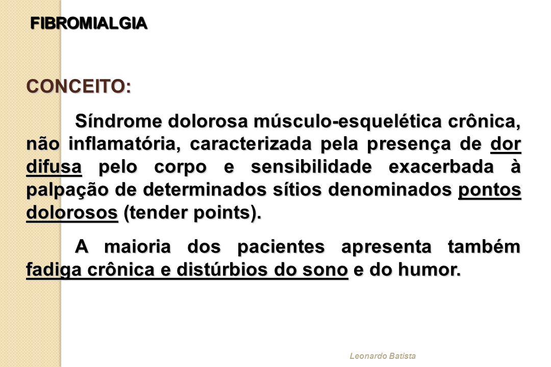 FIBROMIALGIA CONCEITO:
