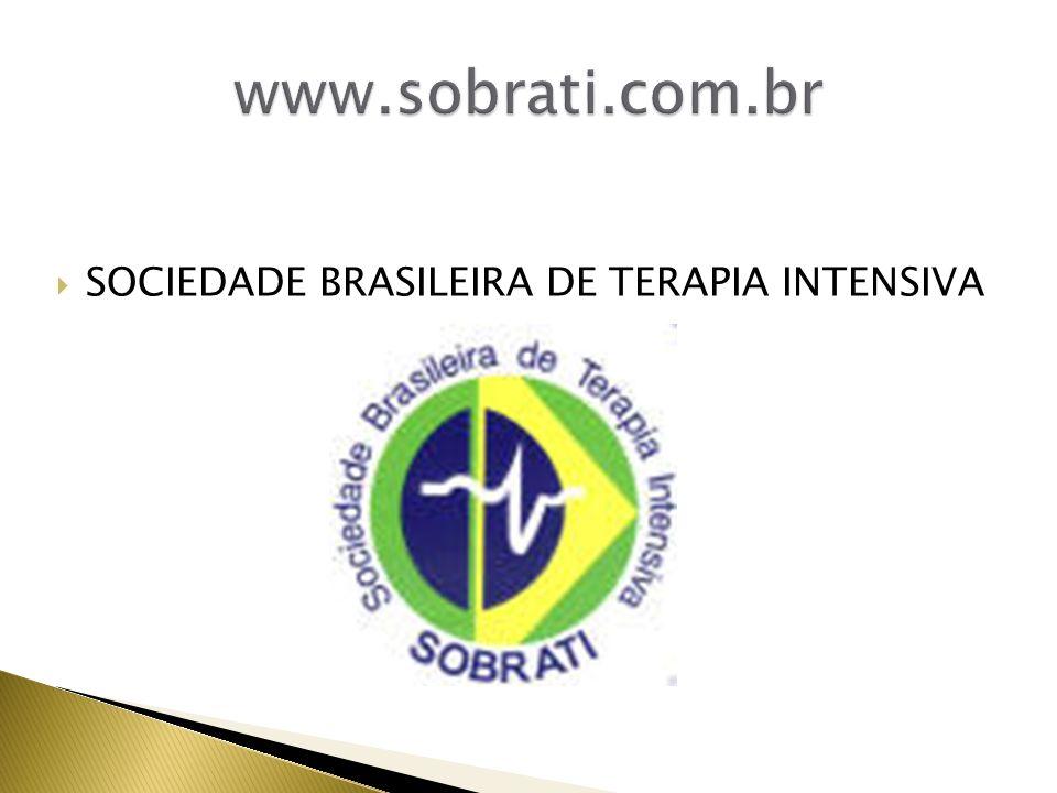 www.sobrati.com.br SOCIEDADE BRASILEIRA DE TERAPIA INTENSIVA