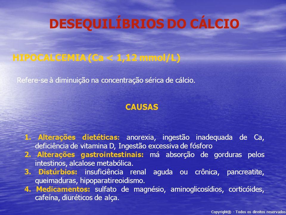 DESEQUILÍBRIOS DO CÁLCIO