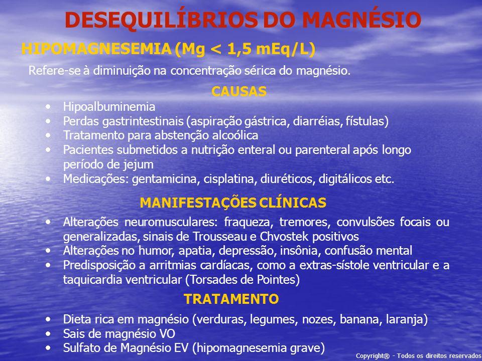 DESEQUILÍBRIOS DO MAGNÉSIO MANIFESTAÇÕES CLÍNICAS