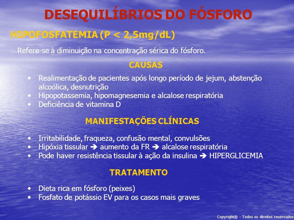 DESEQUILÍBRIOS DO FÓSFORO MANIFESTAÇÕES CLÍNICAS
