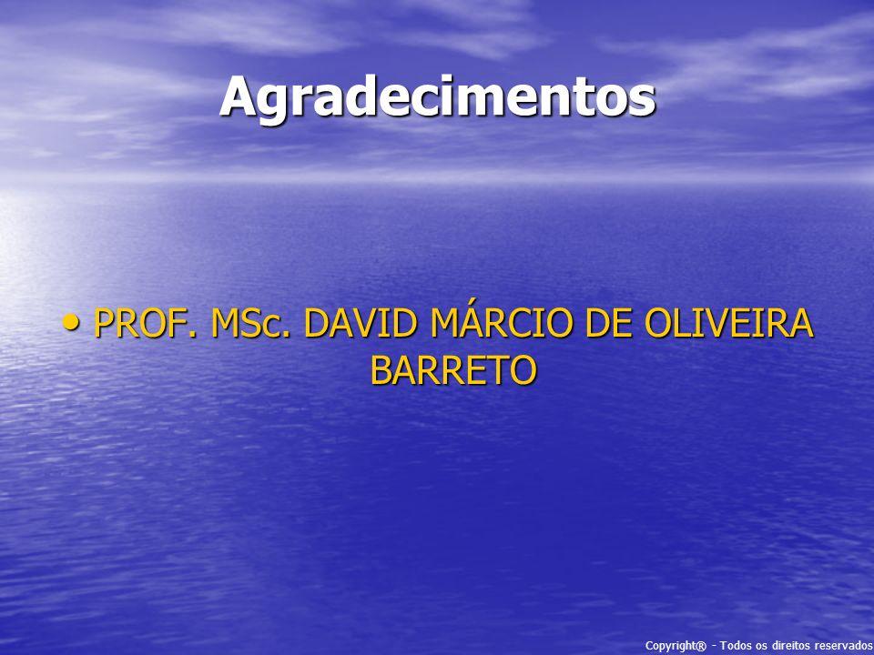 PROF. MSc. DAVID MÁRCIO DE OLIVEIRA BARRETO