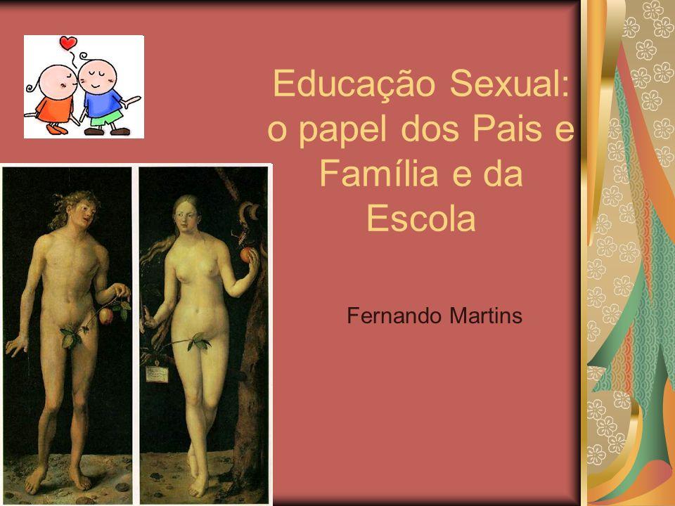 Educação Sexual: o papel dos Pais e Família e da Escola