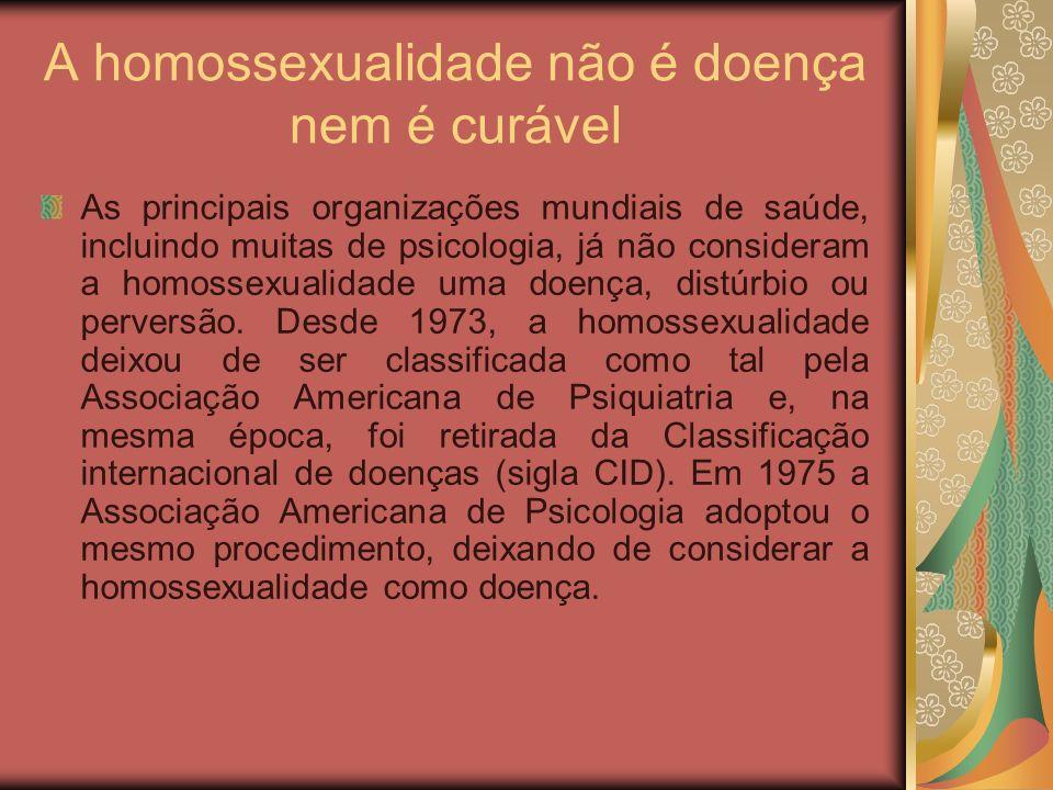 A homossexualidade não é doença nem é curável