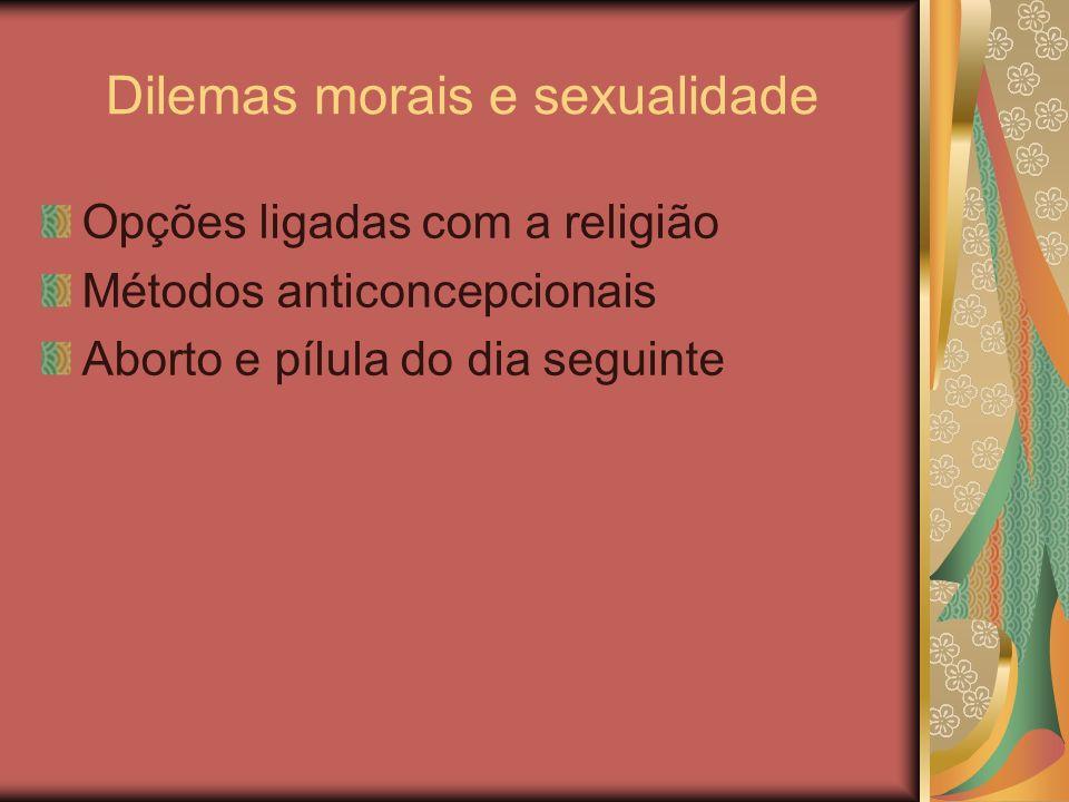Dilemas morais e sexualidade