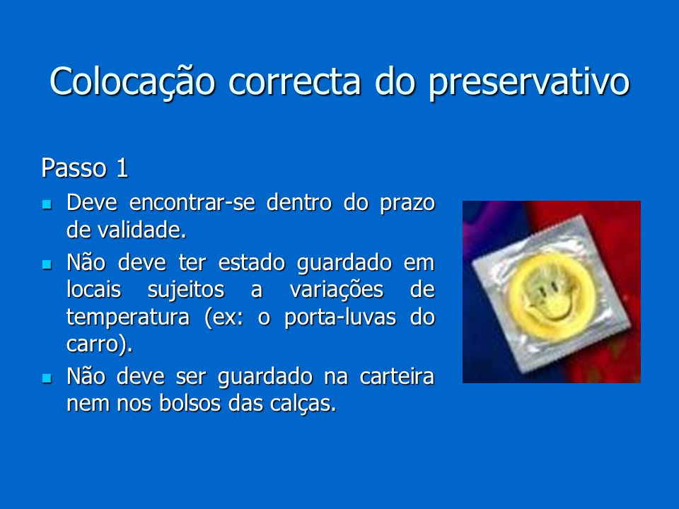 Colocação correcta do preservativo