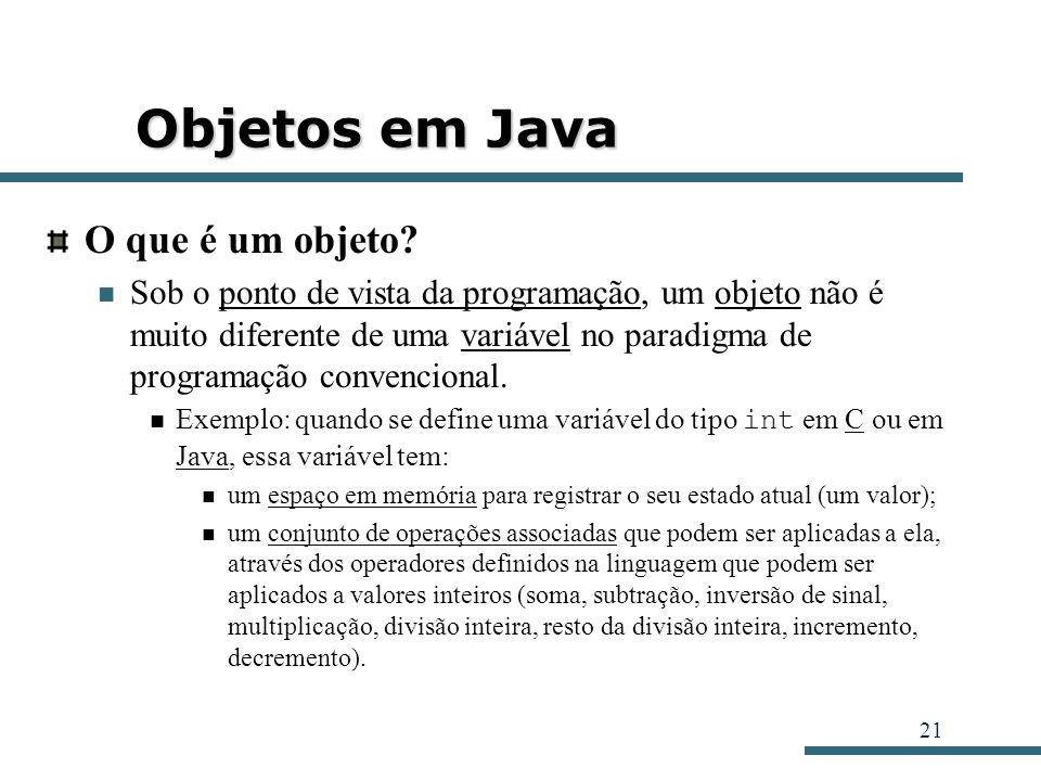 Objetos em Java O que é um objeto