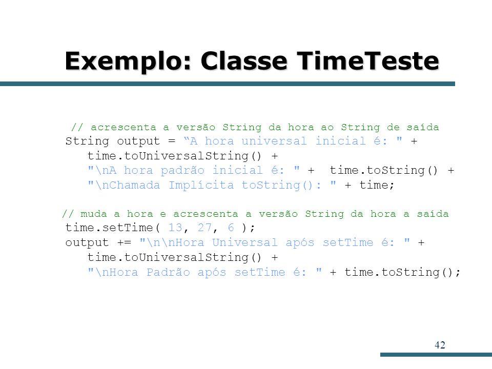 Exemplo: Classe TimeTeste