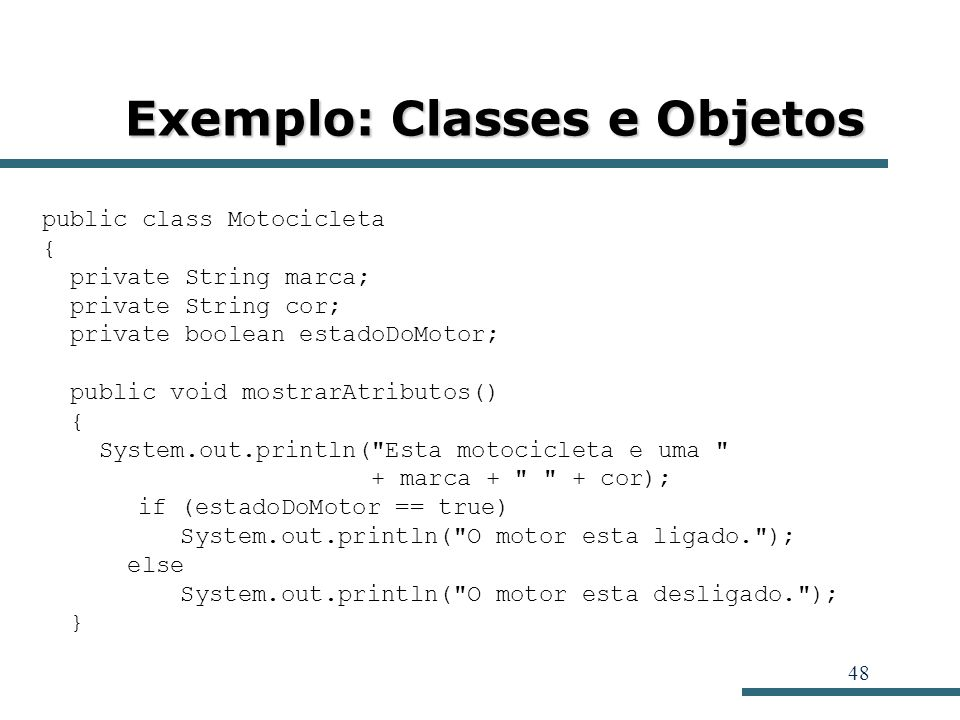 Exemplo: Classes e Objetos