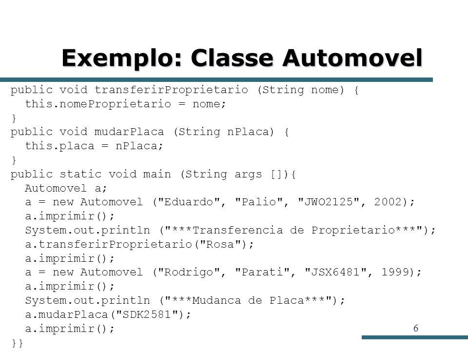 Exemplo: Classe Automovel