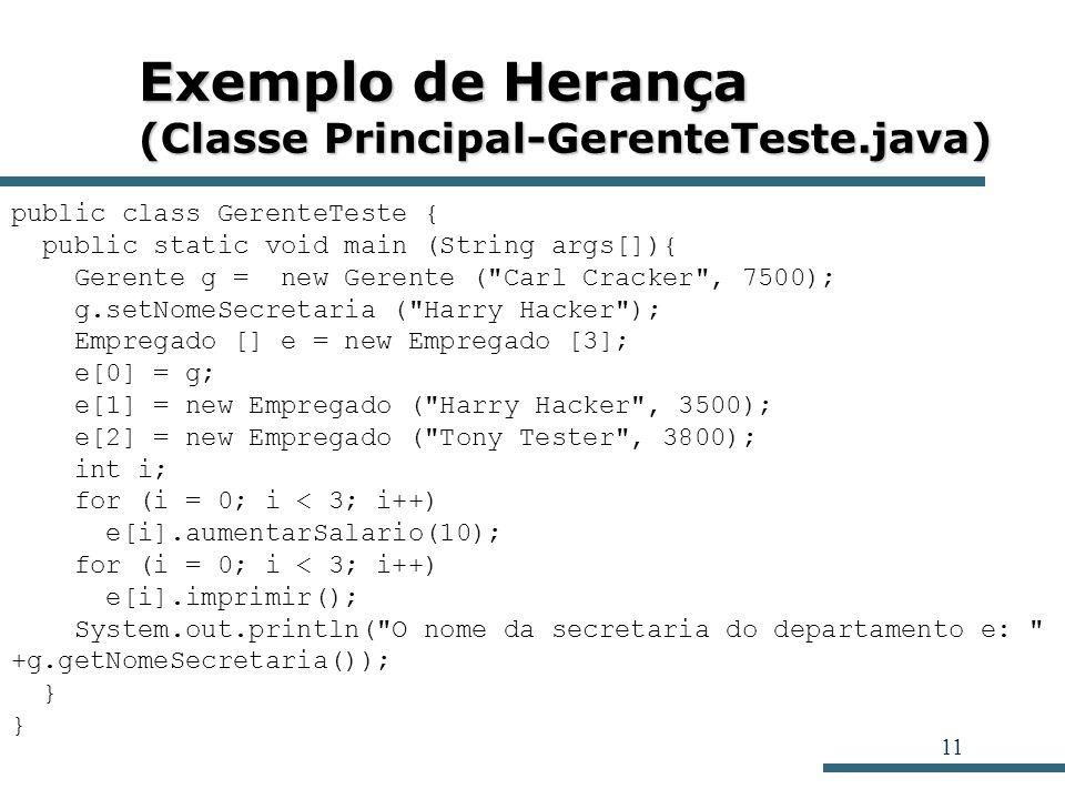 Exemplo de Herança (Classe Principal-GerenteTeste.java)