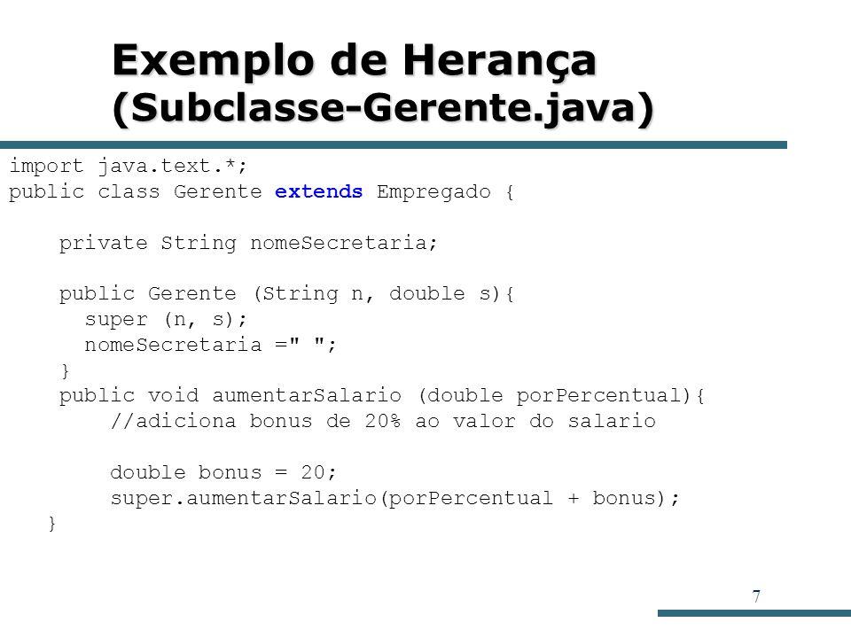 Exemplo de Herança (Subclasse-Gerente.java)