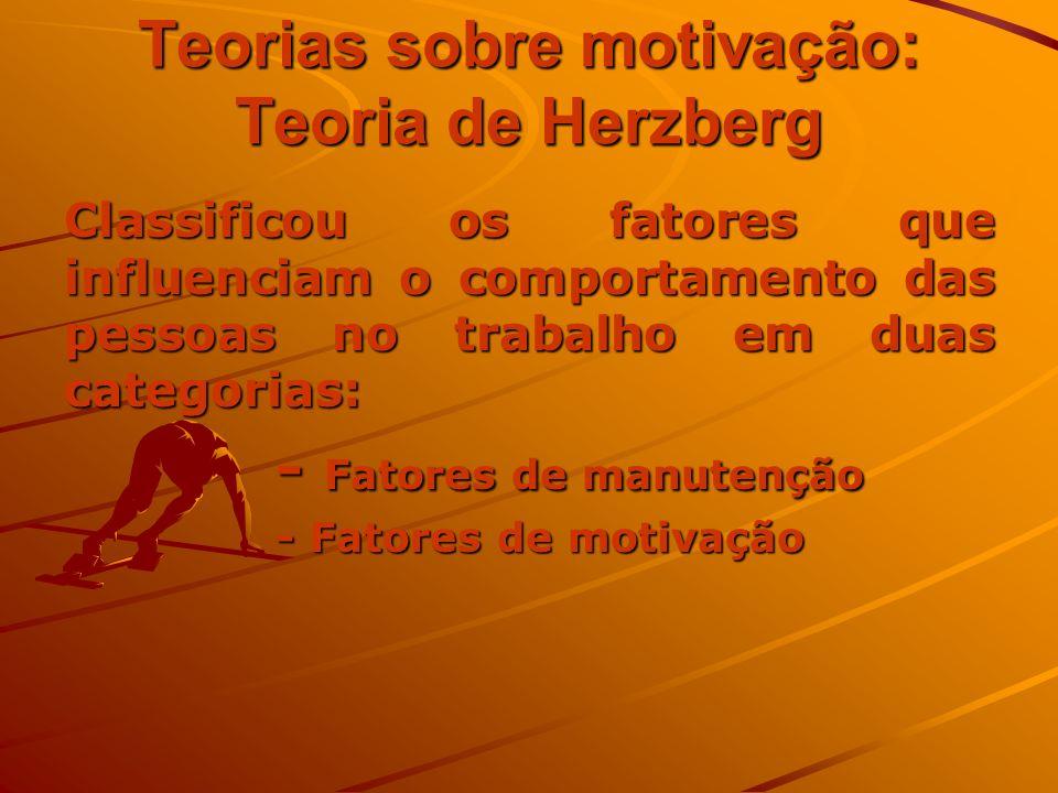 Teorias sobre motivação: Teoria de Herzberg