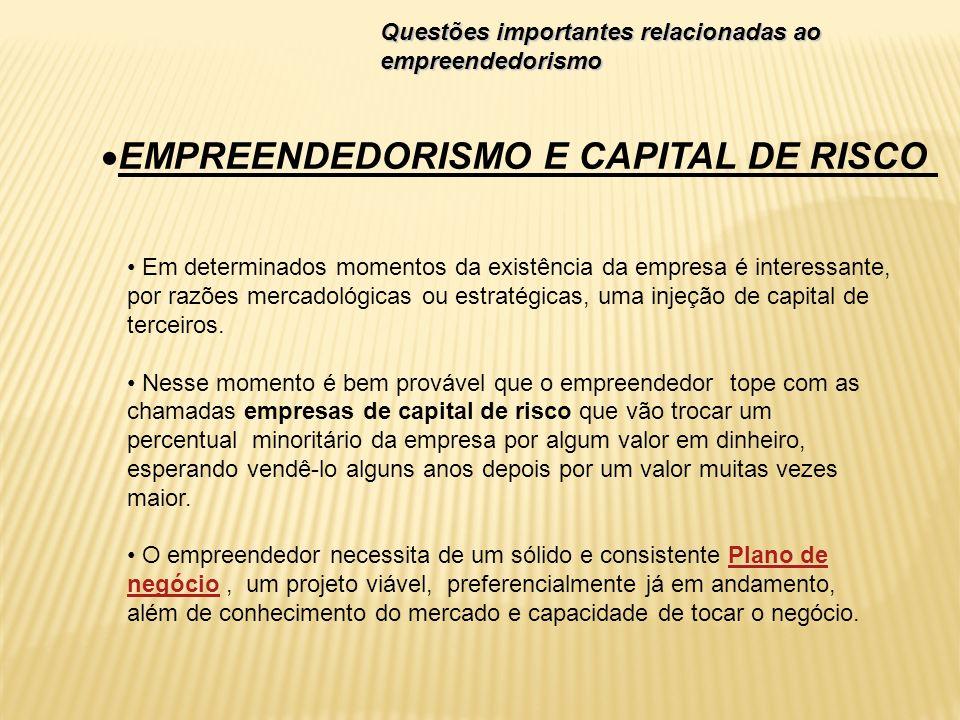 EMPREENDEDORISMO E CAPITAL DE RISCO