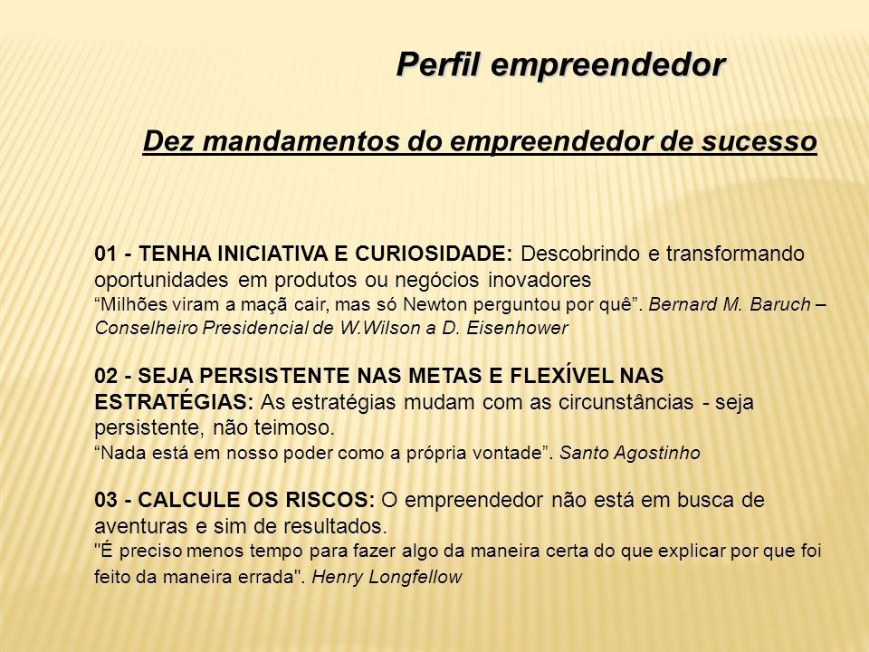 Perfil empreendedor Dez mandamentos do empreendedor de sucesso