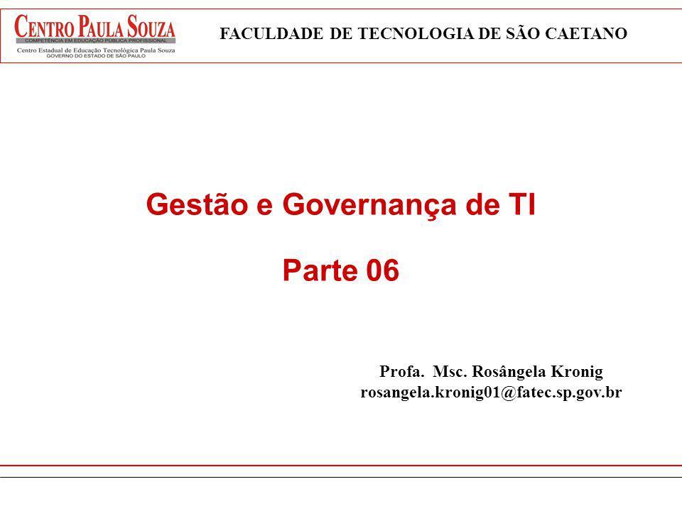 Gestão e Governança de TI Parte 06