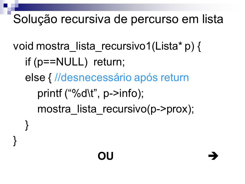 Solução recursiva de percurso em lista