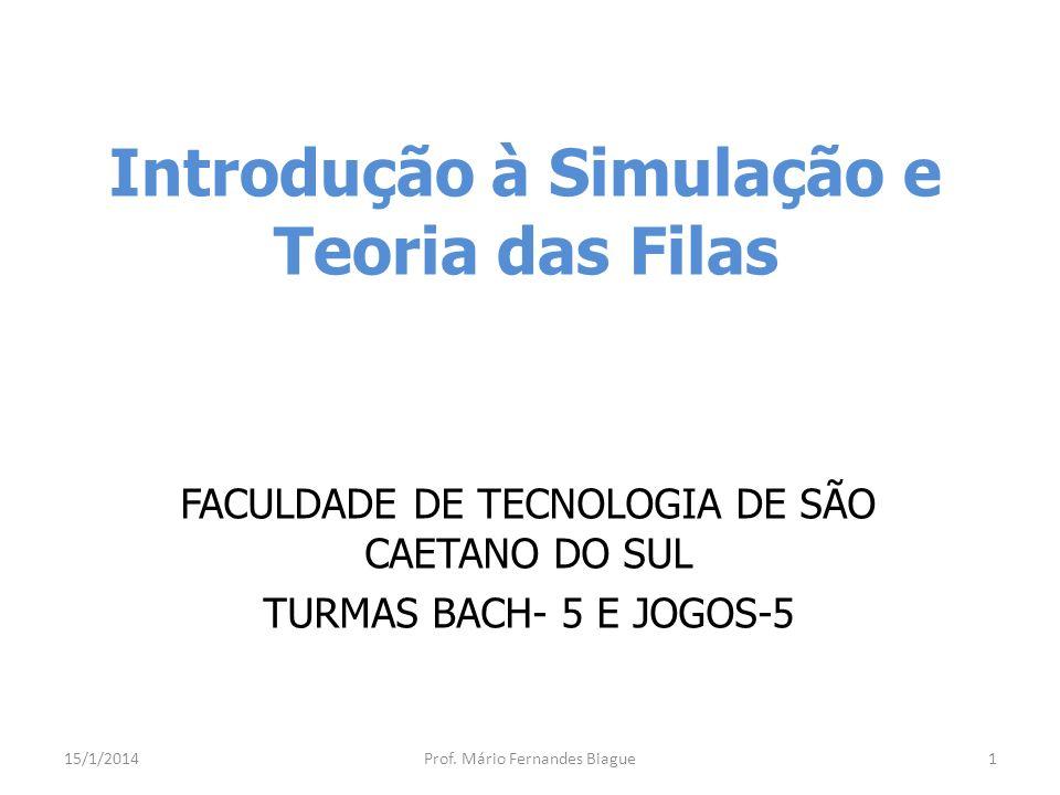 Introdução à Simulação e Teoria das Filas