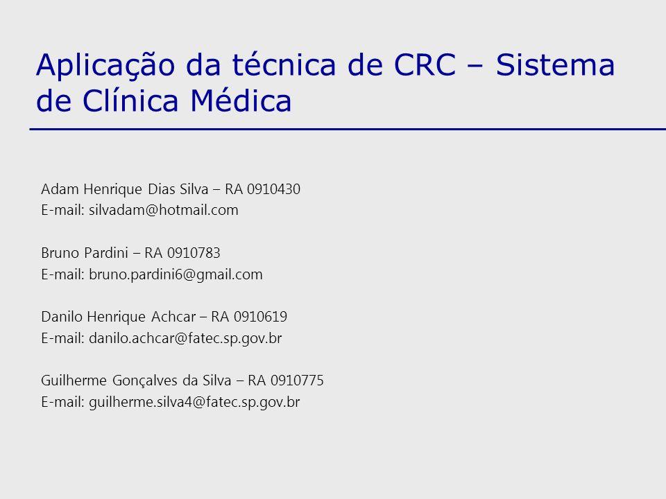 Aplicação da técnica de CRC – Sistema de Clínica Médica