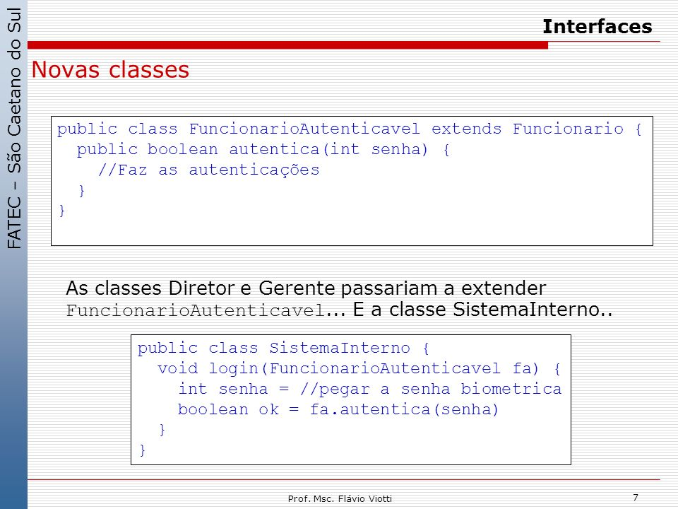 Novas classes Interfaces