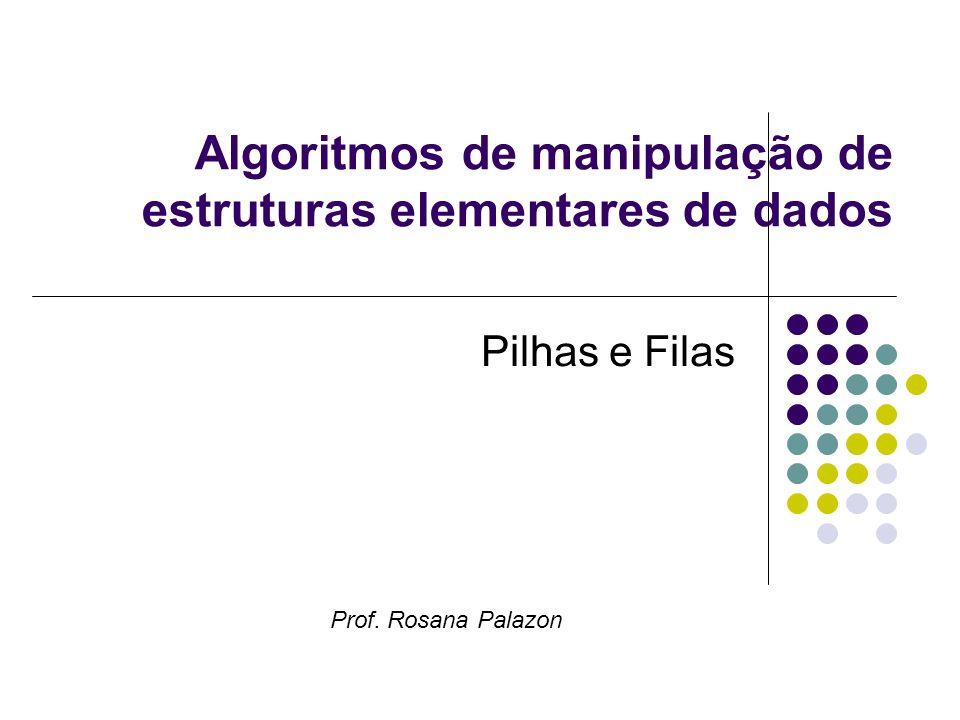 Algoritmos de manipulação de estruturas elementares de dados