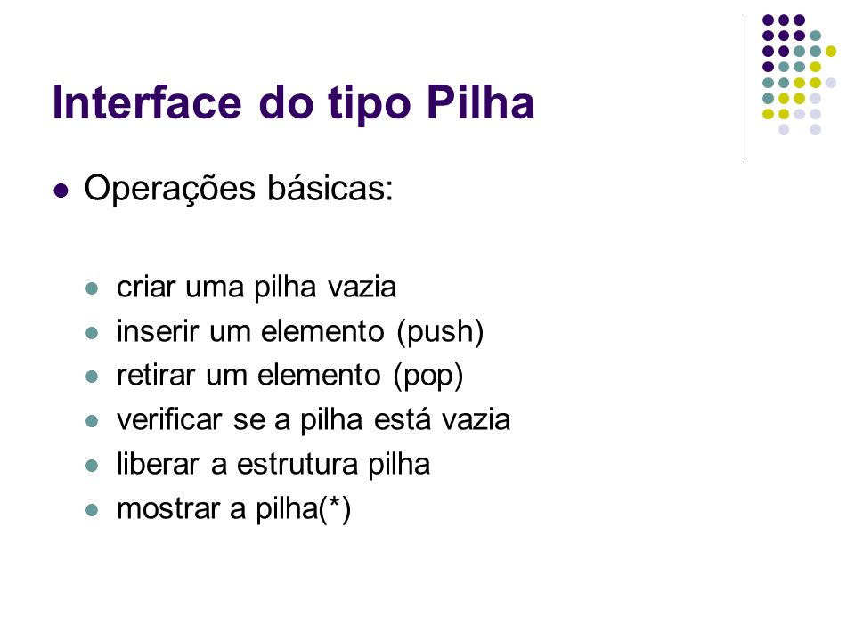 Interface do tipo Pilha
