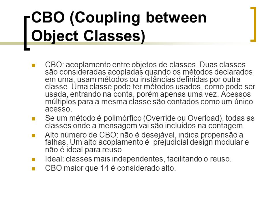 CBO (Coupling between Object Classes)